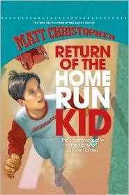 Return of the Home Run Kid - Matt Christopher