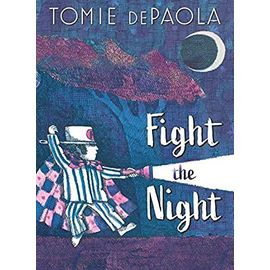 Fight the Night - Tomie Depaola