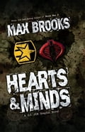 G.I. Joe: Hearts and Minds - Max Brooks, Howard Chaykin, Antonio Fuso