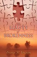 The Beauty of Brokenness