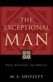 The Exceptional Man - Shiflett, M. S. S.