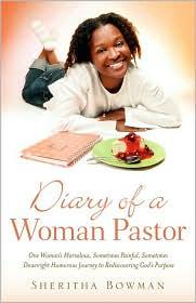 Diary Of A Woman Pastor - Sheritha Bowman