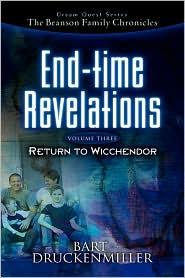 The Branson Family Chronicles -End Time Revelations - Bart Druckenmiller