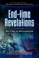 The Branson Family Chronicles -End Time Revelations: Return to Wicchendor