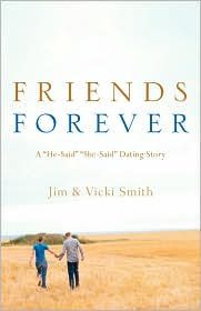 Friends Forever - Jim & Vicki Smith