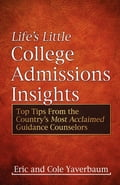 Life's Little College Admissions Insights - Eric Yaverbaum