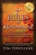 7 Rules of Achievement - Tom Terwilliger