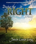 Dying The Right Way - Janice L. Evans
