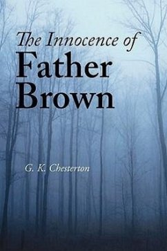 The Innocence of Father Brown - Chesterton, G. K.