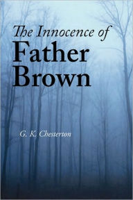 The Innocence of Father Brown - G. K. Chesterton