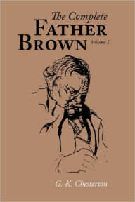 The Complete Father Brown Volume 2 - G. K. Chesterton