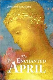 The Enchanted April, Large-Print Edition - Elizabeth Von Arnim
