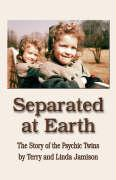 Separated at Earth: The Story of the Psychic Twins