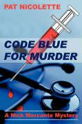 Code Blue for Murder