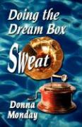 Doing the Dream Box Sweat
