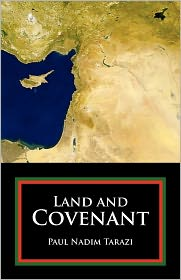Land And Covenant - Paul Nadim Tarazi