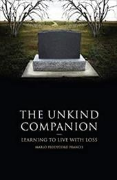 The Unkind Companion: Learning to Live with Loss - Francis, Marlo Peddycord