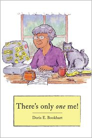 There's Only One Me - Doris E. Bookhart