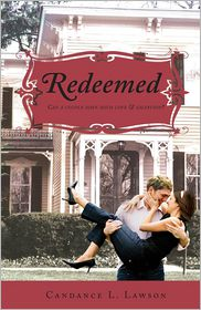 Redeemed: Can a Couple Have Both Love and Salvation? - Candance L. Lawson