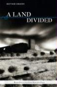 A Land Divided: Book One of the Lost Kingdom Saga