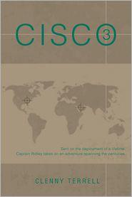 Cisco Three - Clenny Terrell
