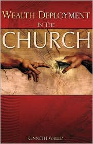 Wealth Deployment in the Church