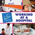 Working at a Hospital - Rosenberg, Pam
