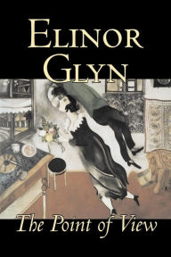 Point of View - Elinor Glyn
