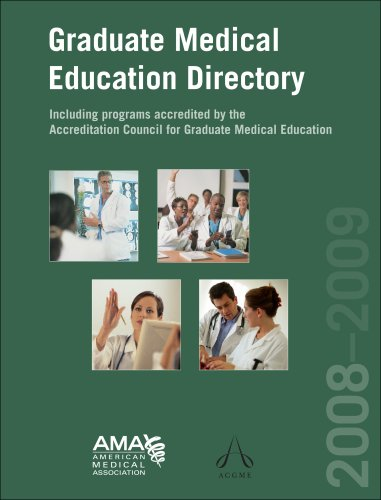 Graduate Medical Education Directory: Including Programs Accredited by the Accreditation Council for Graduate Medical Education