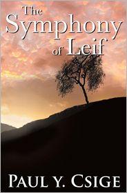 Symphony Of Leif - Paul Y Csige