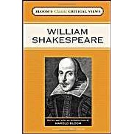 William Shakespeare - Harold Bloom