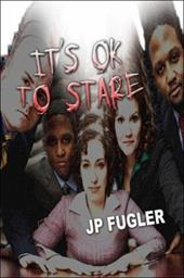 It's Ok to Stare - Fugler, Jp