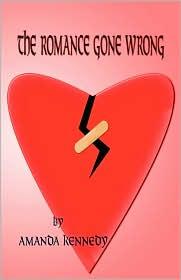 The Romance Gone Wrong - Amanda Kennedy