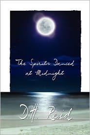 The Spirits Danced At Midnight - D. H. Reid