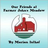 Our Friends at Farmer John's Meadow - Marian Inthof