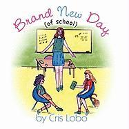 Brand New Day: Of School