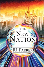 The New Nation - Rj Parker