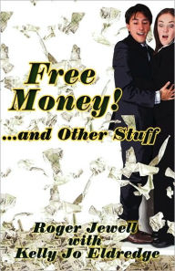 Free Money! - Roger Jewell