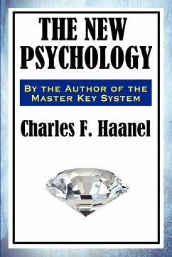 The New Psychology - Haanel, Charles F.