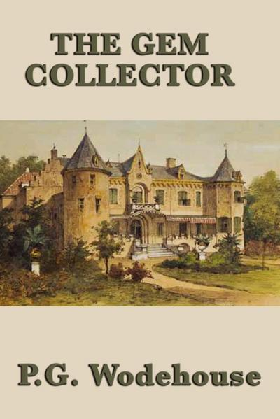The Gem Collector - P. G. Wodehouse