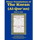 Three Translations of the Koran (Al-Qur'an)-Side-By-Side - Hafiz Ali - Hafiz Abdullah Yusuf Ali
