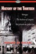 History of the Thirteen: Ferragus & the Duchesse of Langeais & the Girl with the Golden Eyes