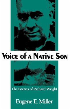 Voice of a Native Son: The Poetics of Richard Wright - Miller, Eugene E.