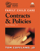 Family Child Care Contracts and Policies, Third Edition - Tom Copeland
