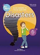 Good Answers to Tough Questions: Disasters