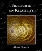Einstein, Albert: Sidelights on Relativity