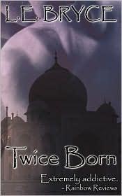 Twice Born - L. E. Bryce