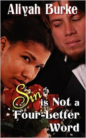 Sin Is Not A Four-Letter Word - Aliyah Burke
