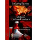 Substance Withdrawal Syndrome - Janet P. Rees