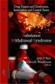 Substance Withdrawal Syndrome - Janet P. Rees; Olivia B. Woodhouse
